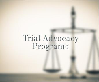 Trial Advocacy Programs